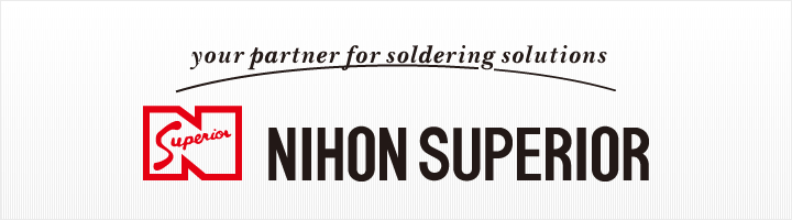 your partner for soldering solutions NIHON SUPERIOR